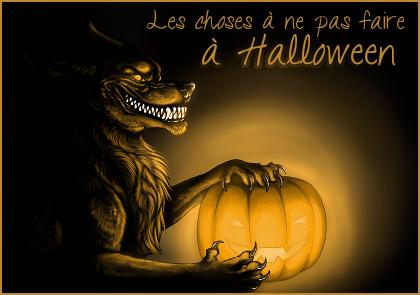http://journal-gryffondor.poudlard12.com/public/Aaliya/GT_68/Les_crocs/Les_choses_a_ne_pas_faire_a_Halloween.png