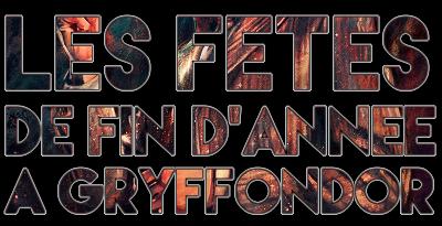 http://journal-gryffondor.poudlard12.com/public/Amy/GT_35/Les_fetes_de_fin_d_annee_a_Gryffondor.png