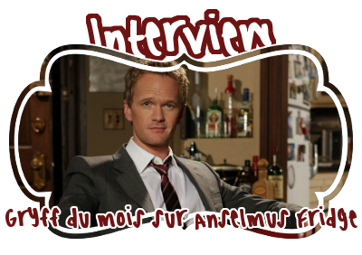 http://journal-gryffondor.poudlard12.com/public/Amy/GT_59/Interview__Gryff_du_mois_sur_Anselmus_Fridge.png